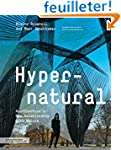 Hypernatural : Architecture's New Rel...
