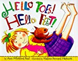 Hello Toes! Hello Feet! (DK toddler story books) (0789424819) by Whitford Paul, Ann