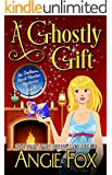 A Ghostly Gift (Southern Ghost Hunter Mysteries)