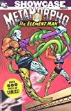 Showcase Presents: Metamorpho the Element Man - VOL 01