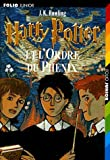 Harry Potter Et L'Ordre Du Phenix (French Edition)