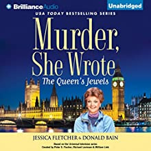 Murder, She Wrote: The Queen's Jewels: Murder, She Wrote, Book 34 (       UNABRIDGED) by Jessica Fletcher, Donald Bain Narrated by Sandra Burr