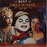 Best Of Cirque Du Soleil [Australian Import]