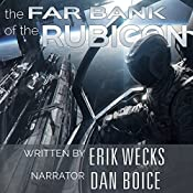The Far Bank of the Rubicon: The Pax Imperium Wars, Volume 1 | Erik Wecks