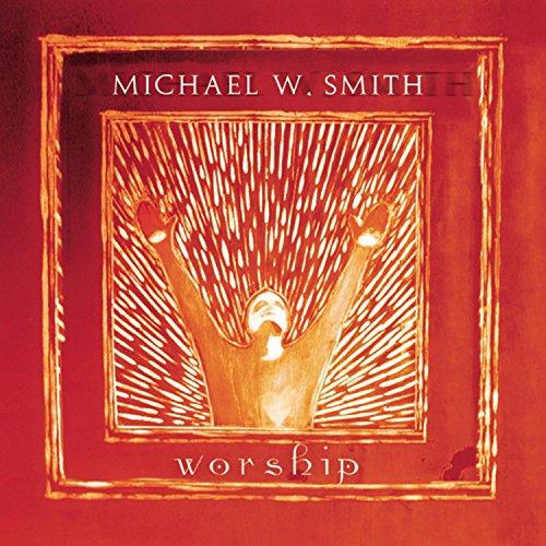 Michael W. Smith - More Love, More Power Lyrics - Zortam Music