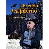 Il Freddo dell&#39;Inferno (Le Ombre di Marte)di Augusto Chiarle