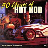 img - for 50 Years of the Hot Rod book / textbook / text book