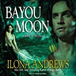 Bayou Moon: The Edge, Book 2 (       UNABRIDGED) by Ilona Andrews Narrated by Renée Raudman