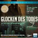 Glocken des Todes - Das komplette preisgekrönte 6-teilige Kriminalhörspiel (Pidax Hörspiel-Klassiker)
