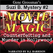 Movie Magic: Suzie B. Mystery, Book 2 | Gene Grossman