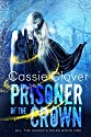 Prisoner of the Crown (All the Queen's Heirs Book 1)