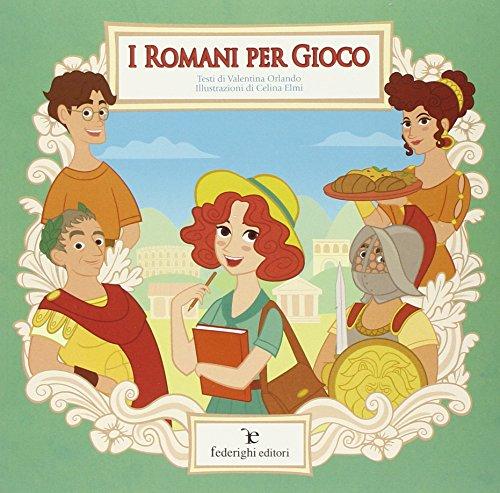 I romani per gioco PDF