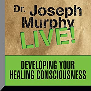 Developing Your Healing Consciousness Speech