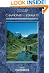 Chamonix-Zermatt: The Walker's Haute...