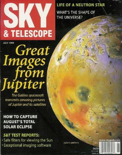 Sky & Telescope Magazine July 1999 Vol 98 No 1 (Single Issue)