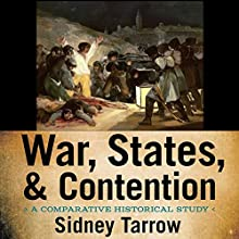 War, States, and Contention: A Comparative Historical Study Audiobook by Sidney Tarrow Narrated by Greg Tremblay