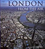 London from the Air (0091879094) by Hawkes, Jason