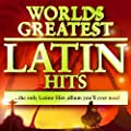 40 Worlds Greatest Latin Hits - The Only Latino Hits Album You'll Ever Need