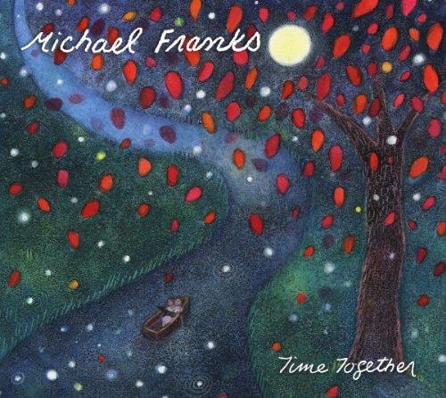 Michael Franks - Time Together - Zortam Music