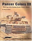 Panzer Colors, Vol. 3: Markings of the German Army Panzer Forces (1939-45)