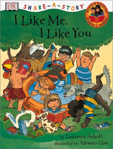 I Like Me, I Like You (Dk Share-a-Story)