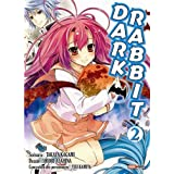 Dark Rabbit, Tome 2 :