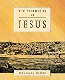 img - for The Prophecies of Jesus book / textbook / text book