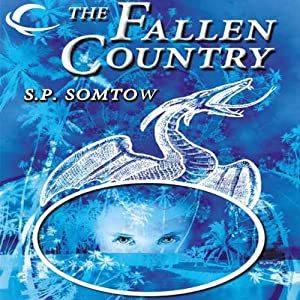 The Fallen Country | [S. P. Somtow]