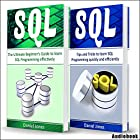 Sql: 2 Books in 1 - The Ultimate Beginner's Guide to Learn SQL Programming Effectively & Tips and Tricks to Learn SQL Programming Hörbuch von Daniel Jones Gesprochen von: Pete Beretta