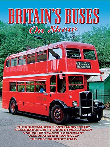 Buses Around Britain: Volume 2 Britain's Buses on Show
