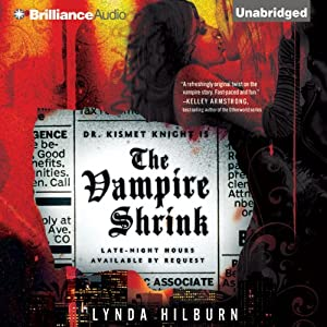 The Vampire Shrink: Kismet Knight, Vampire Psychologist, Book 1 | [Lynda Hilburn]