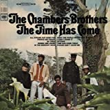 The Time Has Come ~ Chambers Brothers