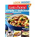 Taste of Home Simple & Delicious Cookbook All-New Edition!: 400+ Recipes & Tips from busy cooks like you