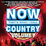 NOW That's What I Call Country Volume 7 [+digital booklet]