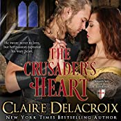 The Crusader's Heart: The Champions of Saint Euphemia, Book 2 | Claire Delacroix
