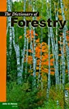 The Dictionary of Forestry