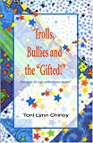 img - for Trolls, Bullies and the