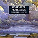 Remember, Remember Audiobook by Winifred Holtby Narrated by Susan Jameson