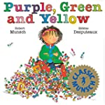 Purple, Green and Yellow (Munsch for...