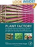Plant Factory: An Indoor Vertical Far...