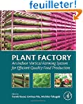 Plant Factory: An Indoor Vertical Far...