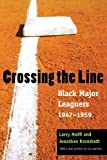 img - for Crossing the Line: Black Major Leaguers, 1947-1959 book / textbook / text book