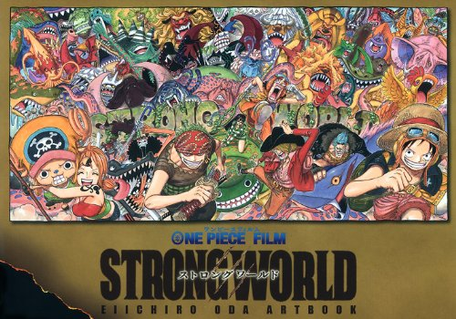 One piece film strong world Eiichiro Oda artbook