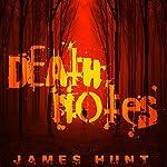 Death Notes, Book 2: Obituary | James Hunt