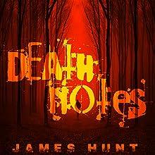 Death Notes, Book 2: Obituary | Livre audio Auteur(s) : James Hunt Narrateur(s) : Mikela Drew