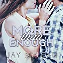 More than Enough: More than Series #5 Audiobook by Jay McLean Narrated by Joe Arden, Maxine Mitchell