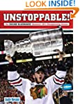 Unstoppable!: The Chicago Blackhawks'...