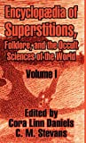 Encyclopædia of Superstitions, Folklore, and the Occult Sciences of the World (Volume I): Vol 1