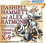 Secret Agent X-9: By Dashiell Hammett...