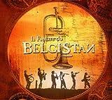 echange, troc La Fanfare du Belgistan - La Fanfare du Belgistan